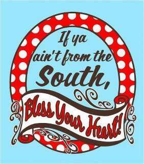 If-Ya-Aint-From-The-South-Motivational-Love-Quotes